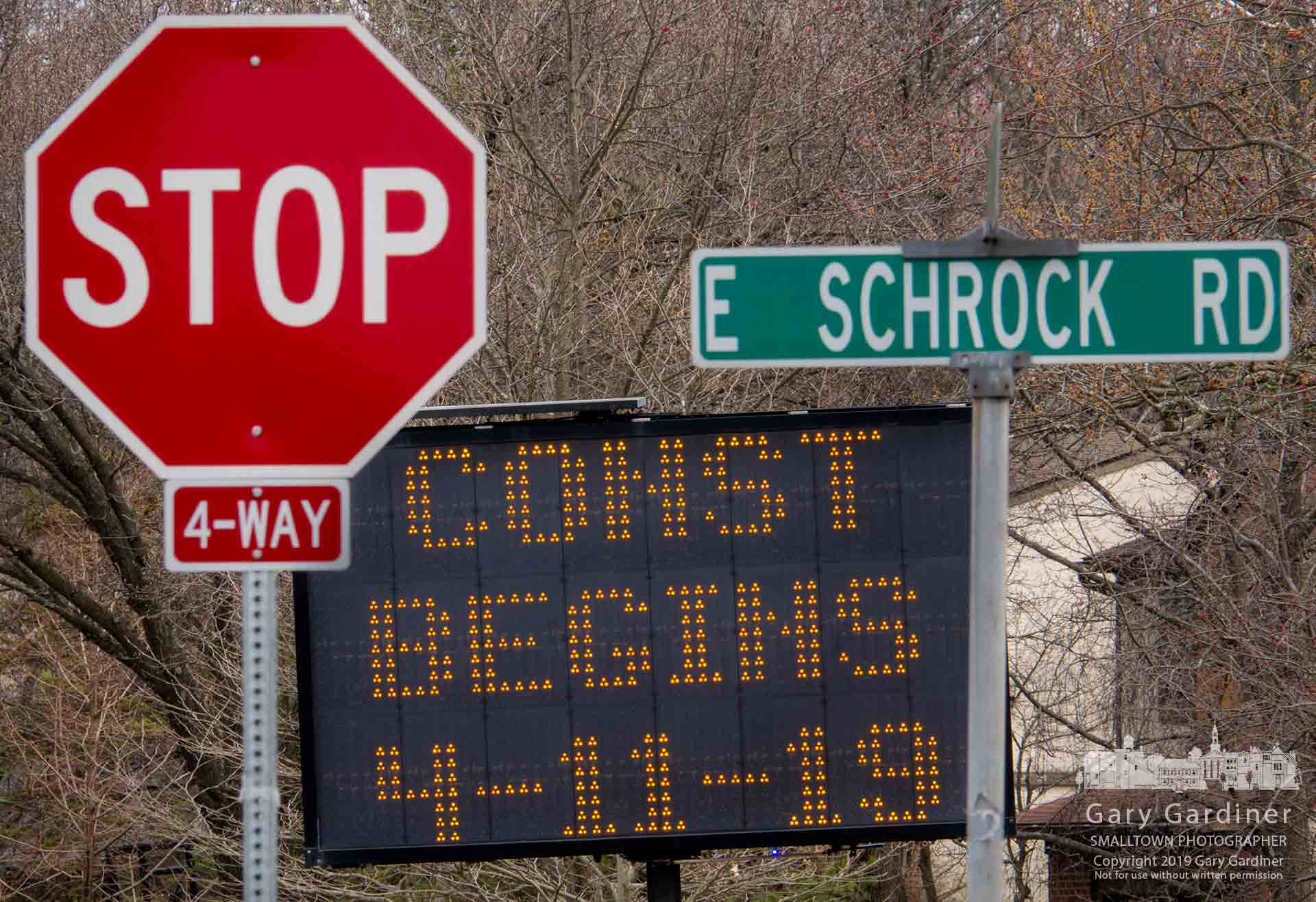A digital sign at the corner of Schrock and Spring announces the date for construction to begin on Spring between Walnut and Schrock. MY Final Photo for April 4, 2019.